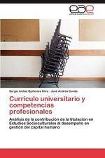 Currículo Universitario y Competencias Profesionales by Quiñones Silva Sergio...