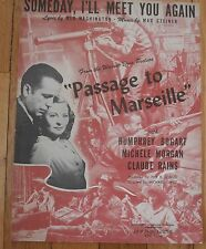 """Someday, I'll Meet You Again """"Passage To Marseilles"""" Humphry Bogart Sheet Music"""