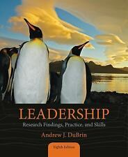 Leadership : Research Findings, Practice, and Skills (ISBN-13: 9781285866369)