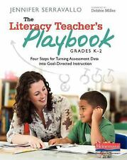 The Literacy Teacher's Playbook, Grades K-2 : Four Steps for Turning...