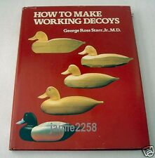 How to Make Working Decoys by Starr (1978, Hardcover)