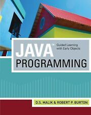 Java(TM) Programming: Guided Learning with Early Objects by Malik, D. S., Burto