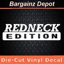 Vinyl Decal ... REDNECK EDITION .. Awesome Laptop Car 4x4 Truck Sticker Decal