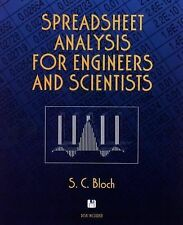 Spreadsheet Analysis for Engineers and Scientists by Bloch, S. C.