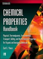 Chemical Properties Handbook : Physical, Thermodynamics, Environmental...
