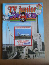 TV JUNIOR n°13  1982 Galaxy 1999 Bia Marco ed. ERI RAI  [G419A]