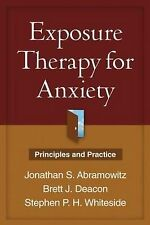 Exposure Therapy for Anxiety: Principles and Practice, Whiteside, Stephen P. H.,