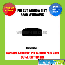 MAZDA MX-5 HARDTOP (PRE-FACELIFT) 2007-2009 35% LIGHT REAR PRE CUT WINDOW TINT