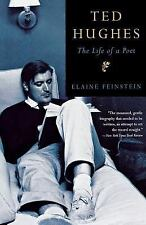 Ted Hughes : The Life of a Poet by Elaine Feinstein (2003, Paperback, Reprint)