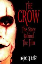 The Crow: The Story Behind the Film, Baiss, Bridget, Acceptable Book