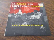 45 tours les 3 menestrels avec armand migiani et son orchestre le tango des empl