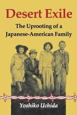 DESERT EXILE-JAPANESE-AMERICAN FAMILY IN WORLD WAR II RELOCATION CAMP