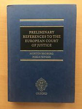 Preliminary REFERENCES to the EUROPEAN COURT of JUSTICE Handbuch Broberg Fenger