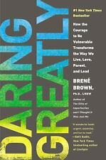 Daring Greatly : How the Courage to Be Vulnerable Transforms FREE SHIPPING
