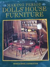 Making Period Dolls' House Furniture Rowbottom how to projects miniatures
