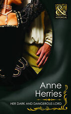 Her Dark and Dangerous Lord (Mills & Boon Historical), Anne Herries