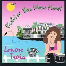 Lenore Troia CD Fishin You Were Here! OOP 1993 Michelle Certon SeaQuence Rare
