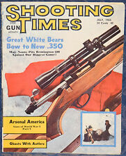 Vintage Magazine SHOOTING TIMES, July 1965 !!! GUNS of WWI: ARSENAL AMERICA !!!