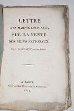 LETTRE A SA MAJESTE LOUIS XVIII SUR LA VENTE DES BIENS NATIONAUX FALCONNET 1814