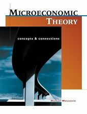 Microeconomic Theory: Concepts and Connections (with Economic Applications), Mic