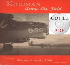 CD File Kingman Army Air Field Arizona 32 Pages Scanned PDF G-36 WW2