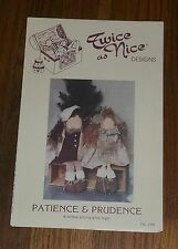 Patience & Prudence Twice As Nice Designs Stuffed Fabric Rag Doll Pattern 159