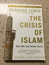 The Crisis of Islam : Holy War and Unholy Terror by Bernard Lewis (2003,...