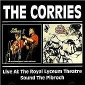 2 CD:The Corries - Live at the Royal Lyceum Theatre/Sound the Pibroch (1998) NEW