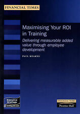 Maximising Your ROI in Training: Measure the Value Added by Employee Development
