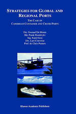Strategies for Global and Regional Ports: The Case of Caribbean Container and Cr
