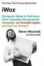 iWoz : How I Invented the Personal Computer, Co-founded Apple, and Had Fun...