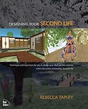 Designing Your Second Life-ExLibrary