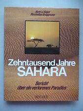 Zehntausend Jahre Sahara Bericht über ein verlorenes Paradies 1988