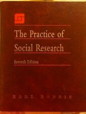THE PRACTICE OF SOCIAL RESEARCH EARL BABBIE --7TH EDITION (Hardcover)