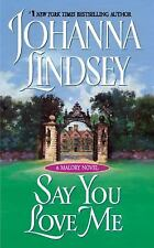 Acc, Say You Love Me (Malory, No. 5), Johanna Lindsey, 0380725711, Book