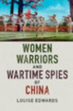 Women Warriors and Wartime Spies of China-ExLibrary