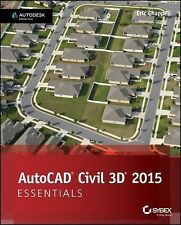 AutoCAD Civil 3D 2015 Essentials by Eric Chappell (2014, Paperback)