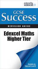 Letts GCSE Success - Edexcel Maths - Higher Tier: Revision Guide, VARIOUS  A6