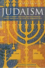 ABrief Guide to Judaism Theology, History and Practice by Brawer, Naftali ( Auth