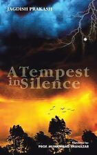 A Tempest in Silence by Jagdish Prakash (2015, Paperback)