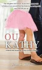 Our Kathy by Tuff, John L. -Hcover