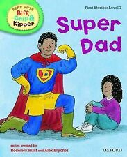 Oxford Reading Tree Read With Biff, Chip, and Kipper: First Stories: Level 3: Su