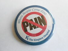 Vintage K The Kinston Hospital No Pain Where People Come First Medical Pinback