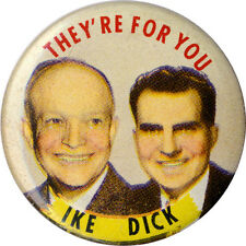 1952 IKE Eisenhower DICK Nixon THEY'RE FOR YOU Jugate Campaign Button (2455)