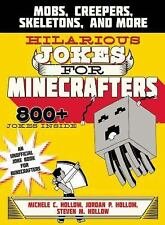 Jokes for Minecrafters: Mobs, Creepers, Skeletons, and More by Steven M....
