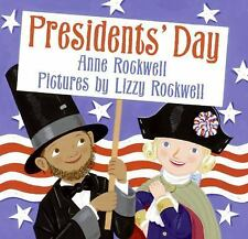Presidents' Day by Anne F. Rockwell (2007, Hardcover)