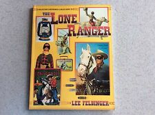 THE LONE RANGER COLLECTOR'S REFERENCE & VALUE GUIDE BY LEE FELBINGER AUTOGRAPHED