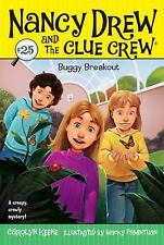 Buggy Breakout (Nancy Drew and the Clue Crew, No. 25), Keene, Carolyn, Good Cond