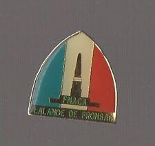 Pin's FNACA Fédération Nationale Anciens combattants d'Algérie  Lalande Fronsac