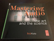 Mastering Audio : The Art and the Science by Bob Katz (2002, Paperback)